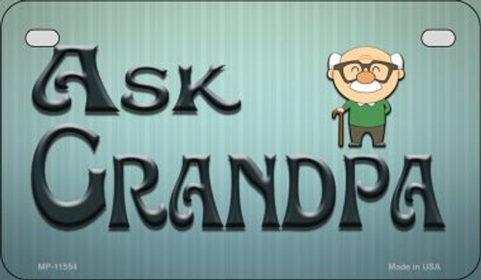 Ask Grandpa Novelty Metal Motorcycle Plate MP-11554