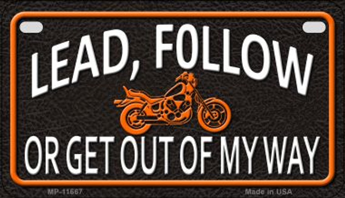 Lead Follow Or Get Out Novelty Metal Motorcycle Plate MP-11667