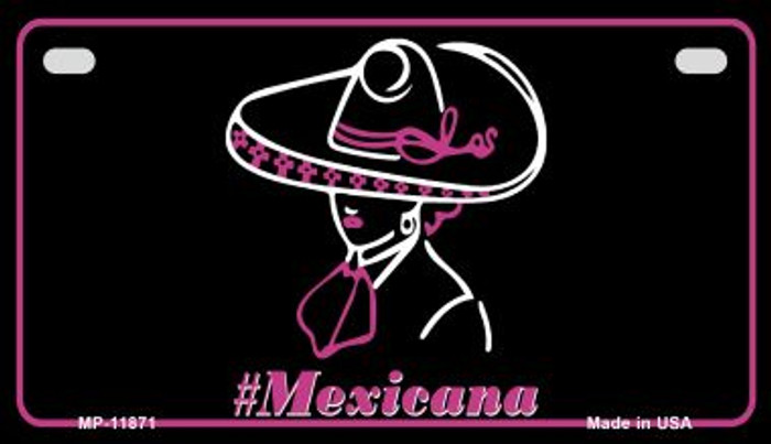 Hashtag Mexicana Novelty Metal Motorcycle Plate MP-11871
