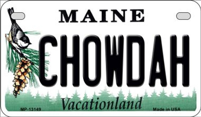 Chowdah Maine Novelty Metal Motorcycle Plate MP-13149