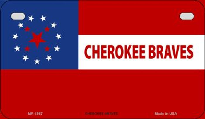 Cherokee Braves Tribe Novelty Metal Motorcycle Plate MP-1867