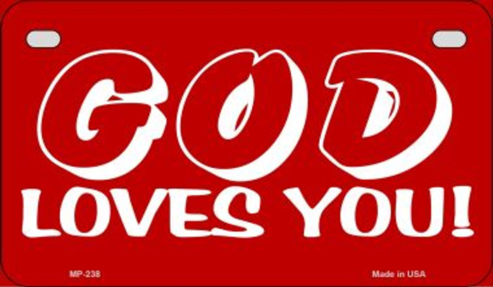 God Loves You Novelty Metal Motorcycle Plate MP-238