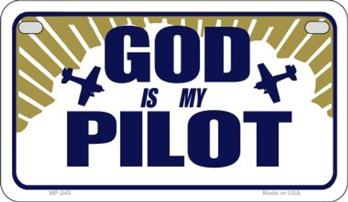 God Is My Pilot Novelty Metal Motorcycle Plate MP-245