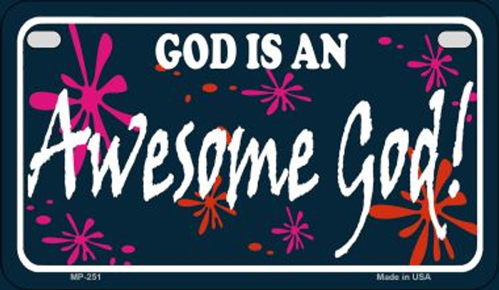 God Is An Awesome God Novelty Metal Motorcycle Plate MP-251
