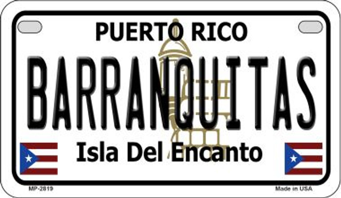 Barranquitas Puerto Rico Novelty Metal Motorcycle Plate MP-2819