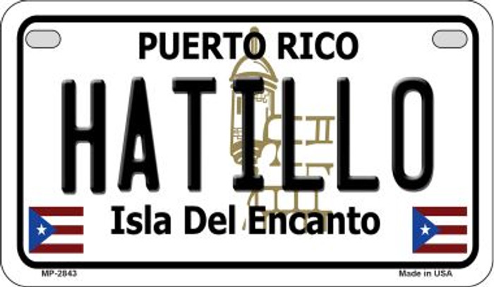 Hatillo Puerto Rico Novelty Metal Motorcycle Plate MP-2843