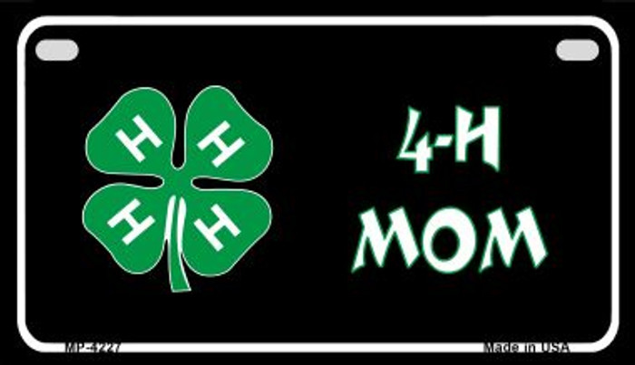4-H Mom Novelty Metal Motorcycle Plate MP-4227