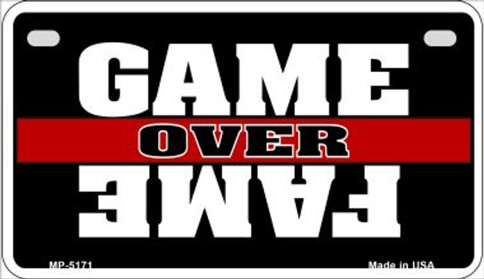 Game Over Fame Novelty Metal Motorcycle Plate MP-5171