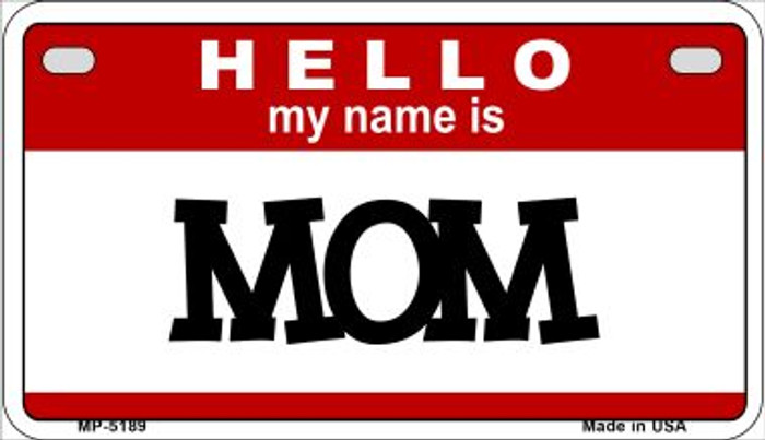 Mom Novelty Metal Motorcycle Plate MP-5189