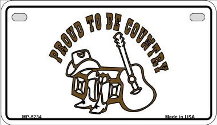 Proud to Be Country Novelty Metal Motorcycle Plate MP-5234