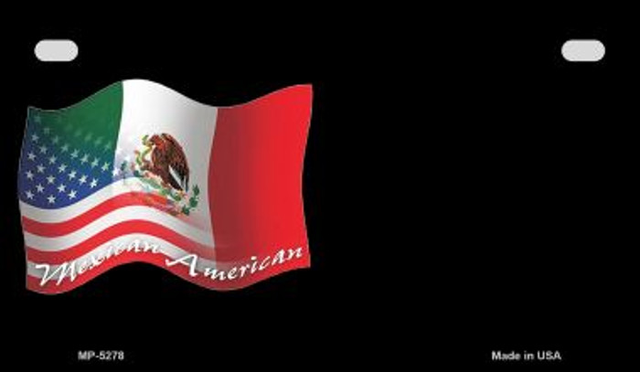 Mexican / American Flag Novelty Metal Motorcycle Plate MP-5278