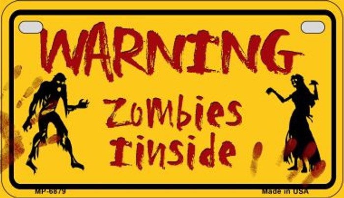 Warning Zombies Inside Novelty Metal Motorcycle Plate MP-6879