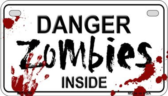 Danger Zombies Inside Novelty Metal Motorcycle Plate MP-6880