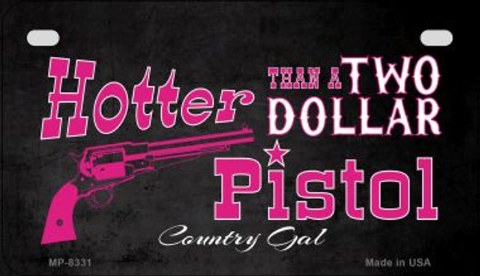 Two Dollar Pistol Novelty Metal Motorcycle Plate MP-8331