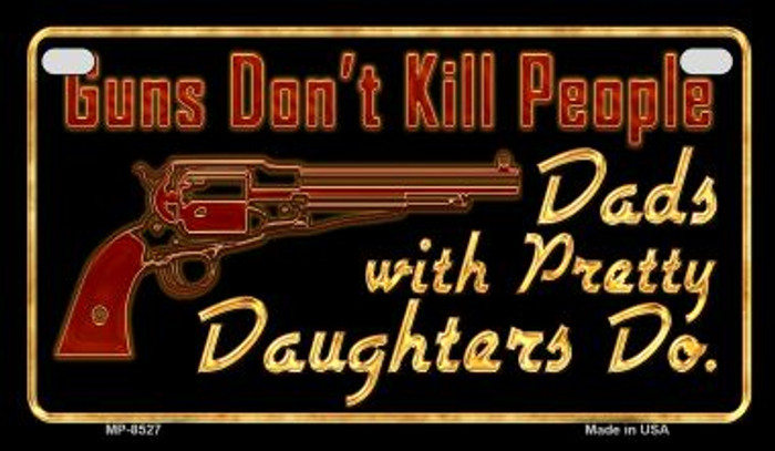 Guns Don't Kill People Motorcycle Plate MP-8527
