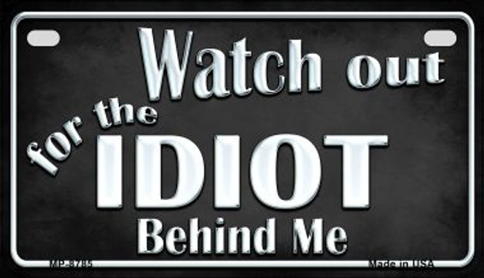 Watch Out Behind Me Novelty Metal Motorcycle Plate MP-8785