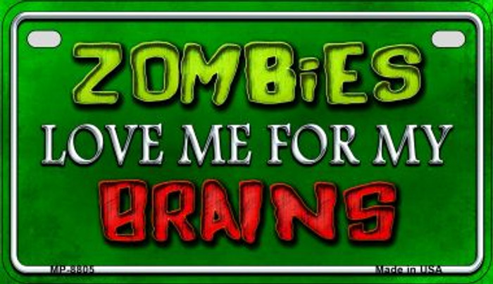 Zombies Love Me Novelty Metal Motorcycle Plate MP-8805