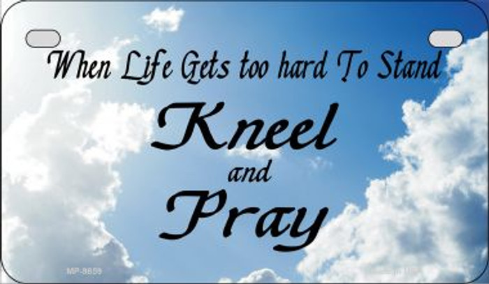 Kneel And Pray Clouds Novelty Metal Motorcycle Plate MP-9859