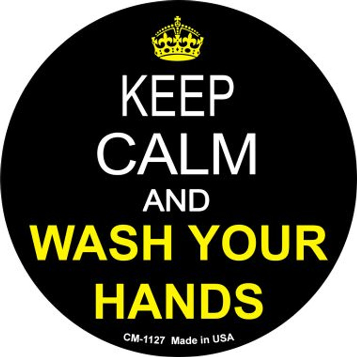 Keep Calm Wash Your Hands Novelty Metal Mini Circle Magnet CM-1127