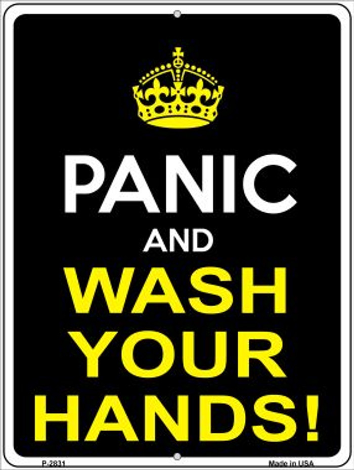 Panic Wash Your Hands Novelty Metal Parking Sign P-2831