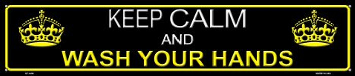 Keep Calm Wash Your Hands Novelty Metal Street Sign ST-1409