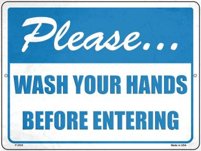 Please Wash Hands Novelty Metal Parking Sign P-2838