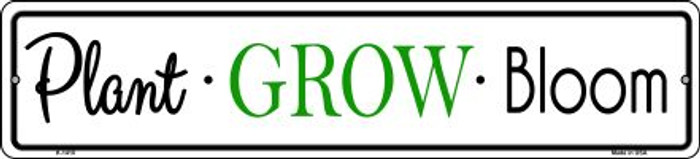 Plant Grow Bloom Novelty Small Metal Street Sign K-1410