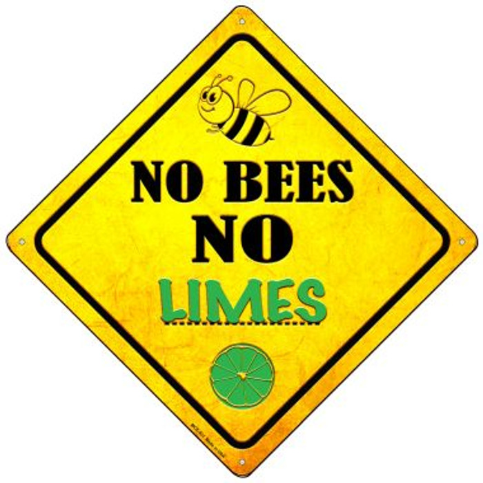 No Bees No Limes Novelty Mini Metal Crossing Sign MCX-331