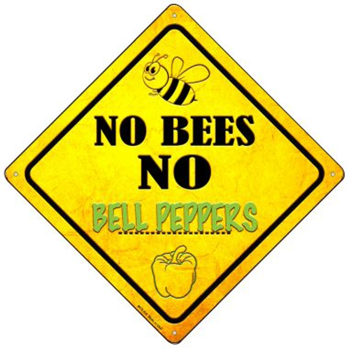 No Bees No Bell Peppers Novelty Mini Metal Crossing Sign MCX-338