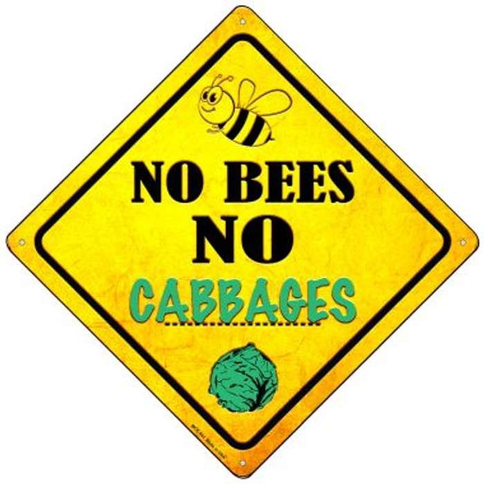 No Bees No Cabbages Novelty Mini Metal Crossing Sign MCX-341