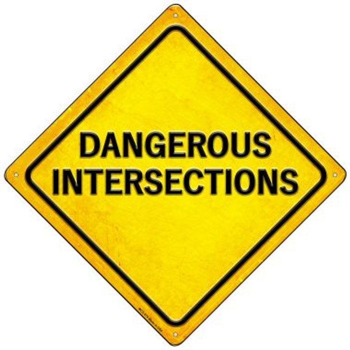 Dangerous Intersections Novelty Mini Metal Crossing Sign MCX-579