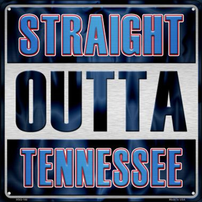 Straight Outta Tennessee Novelty Mini Metal Square MSQ-166