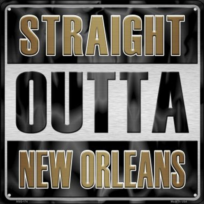 Straight Outta New Orleans Novelty Mini Metal Square MSQ-174