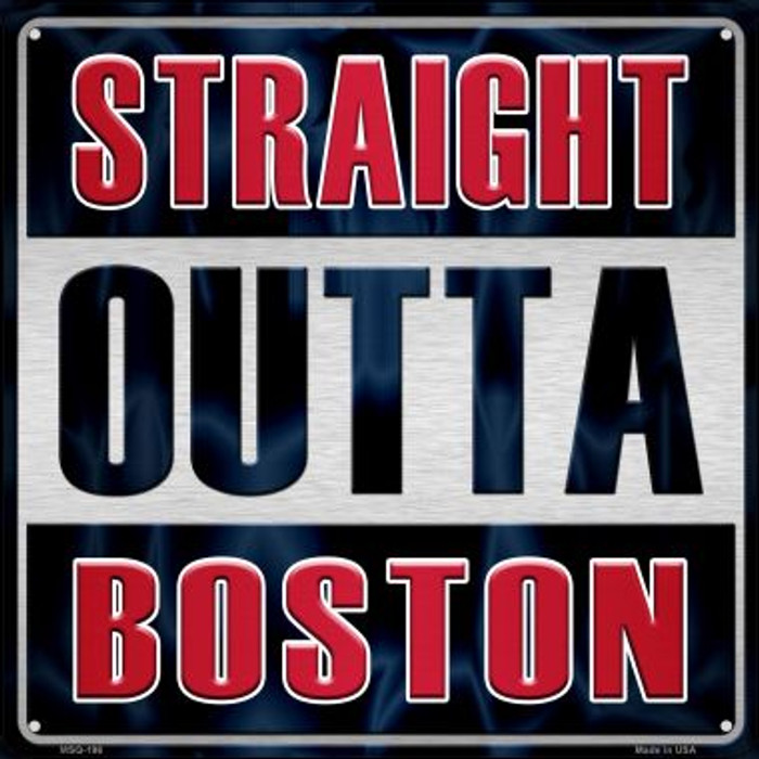 Straight Outta Boston Novelty Mini Metal Square MSQ-196