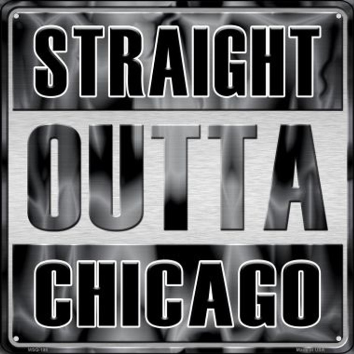 Straight Outta Chicago Novelty Mini Metal Square MSQ-198