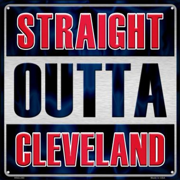 Straight Outta Cleveland Novelty Mini Metal Square MSQ-200