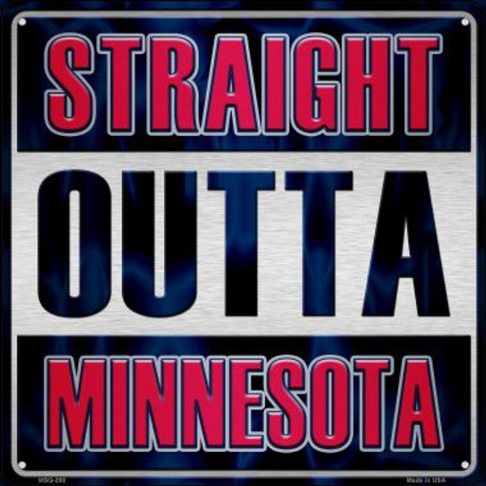Straight Outta Minnesota Novelty Mini Metal Square MSQ-208