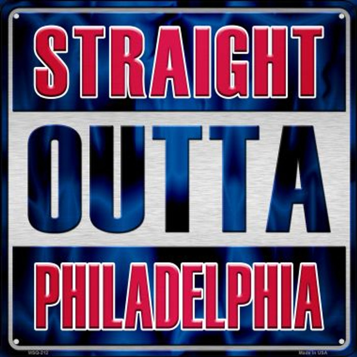 Straight Outta Philadelphia Novelty Mini Metal Square MSQ-212