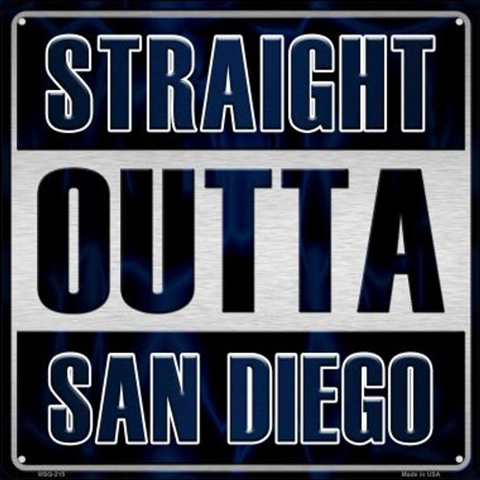 Straight Outta San Diego Novelty Mini Metal Square MSQ-215