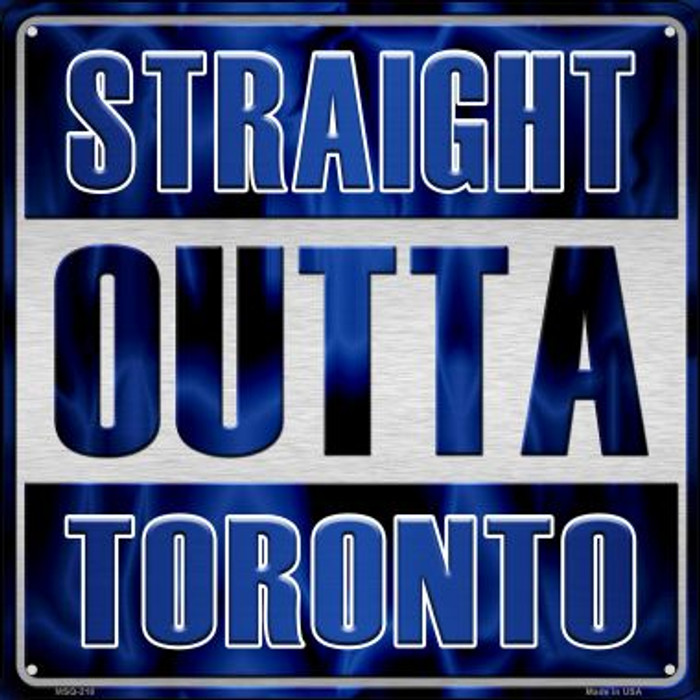 Straight Outta Toronto Novelty Mini Metal Square MSQ-218