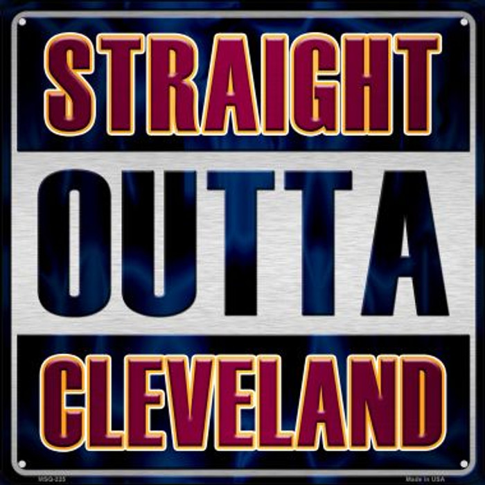 Straight Outta Cleveland Novelty Mini Metal Square MSQ-225