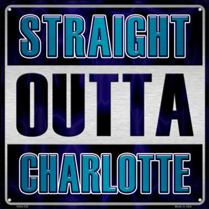 Straight Outta Charlotte Novelty Mini Metal Square MSQ-226