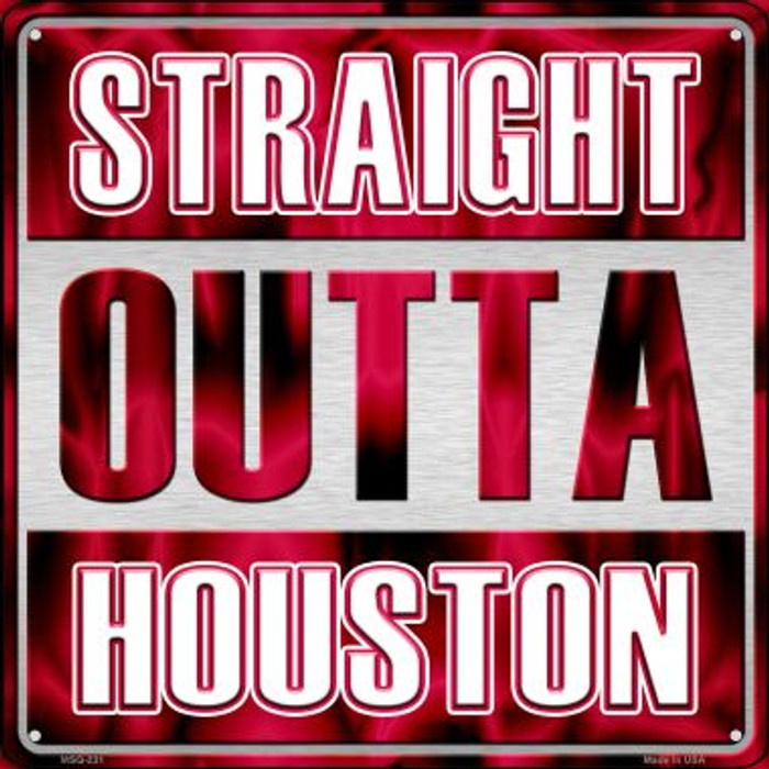 Straight Outta Houston Novelty Mini Metal Square MSQ-231