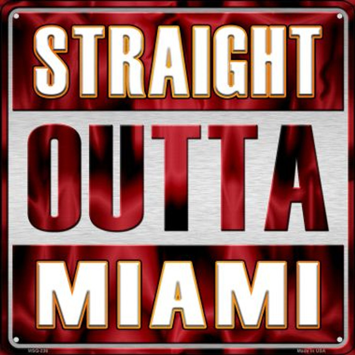 Straight Outta Miami Novelty Mini Metal Square MSQ-236