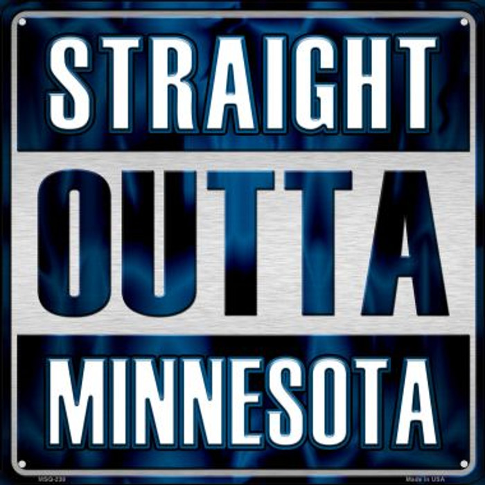 Straight Outta Minnesota Novelty Mini Metal Square MSQ-238