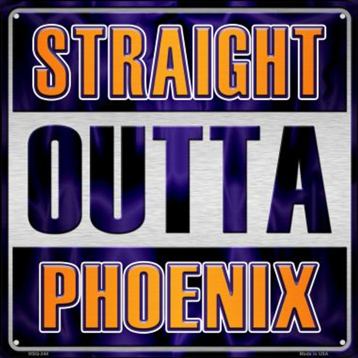 Straight Outta Phoenix Novelty Mini Metal Square MSQ-244