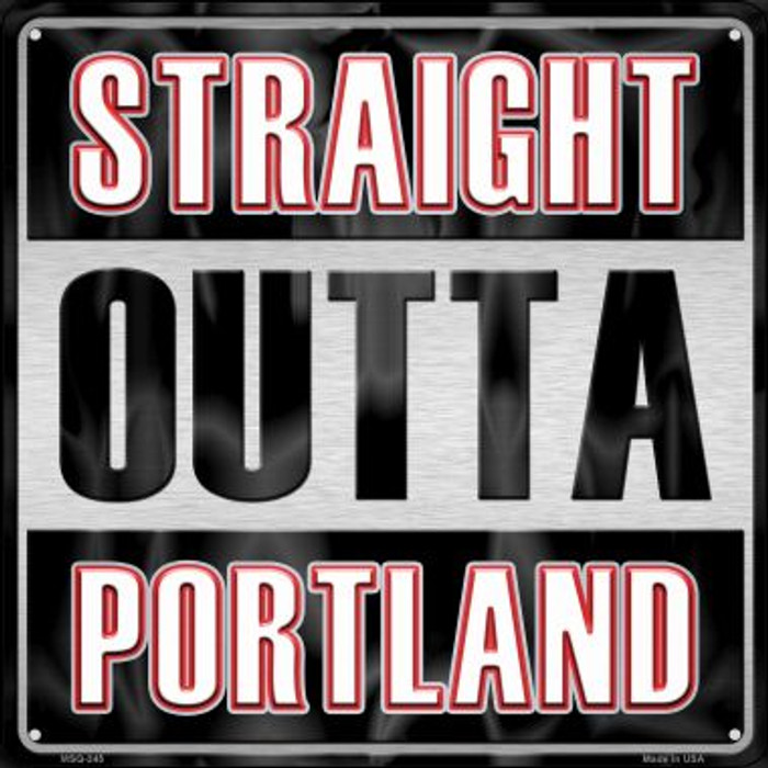 Straight Outta Portland Novelty Mini Metal Square MSQ-245