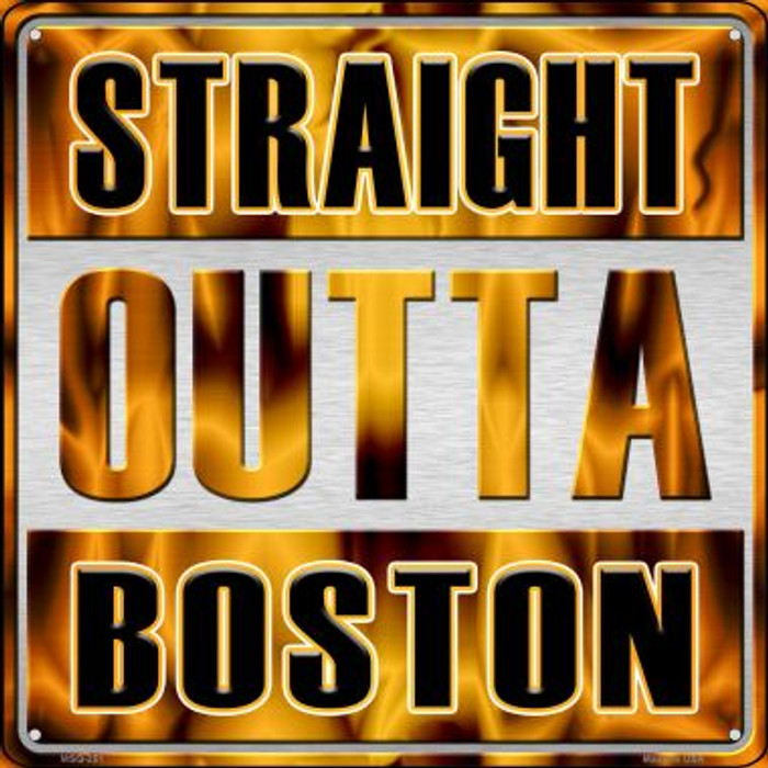Straight Outta Boston Novelty Mini Metal Square MSQ-251