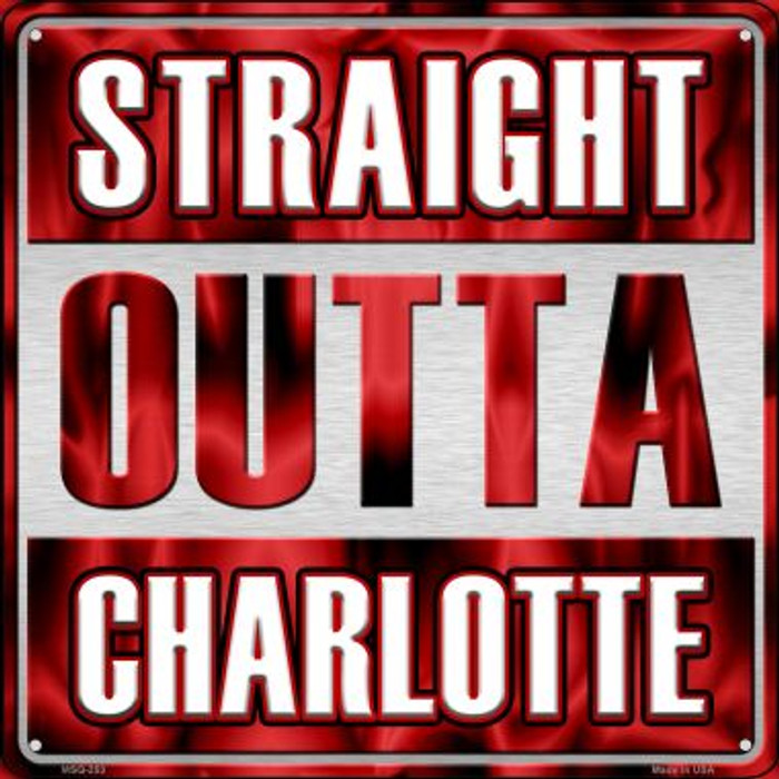 Straight Outta Charlotte Novelty Mini Metal Square MSQ-253
