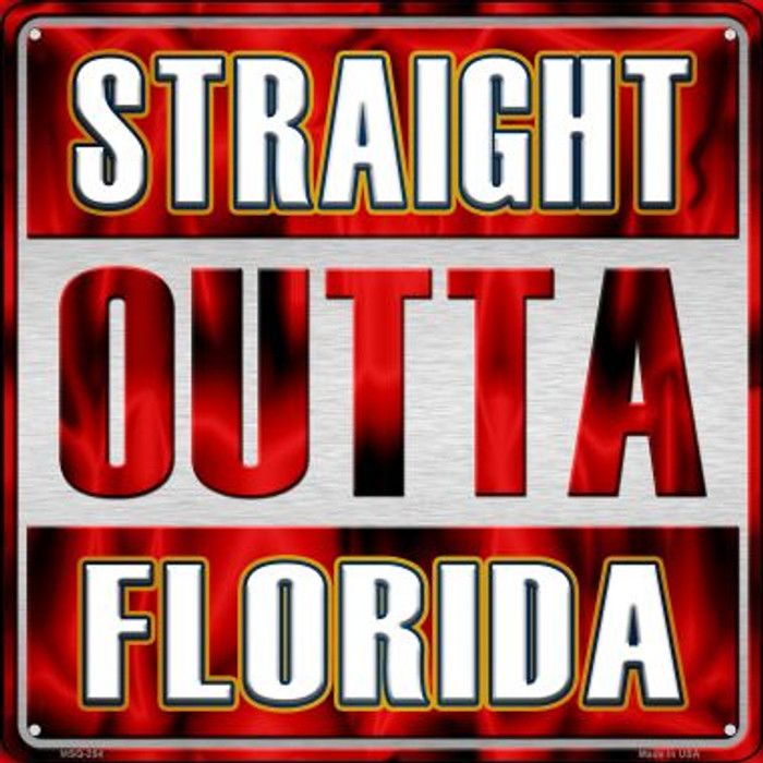 Straight Outta Florida Novelty Mini Metal Square MSQ-254